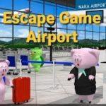 Escape Game Airport【Ryohei Narita / NAKAYUBI】 ( 攻略 /Walkthrough / 脫出)