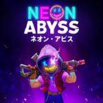 【PS4】『Neon Abyss ネオンアビス 』~無限アイテム相乗効果でダンジョン攻略!~