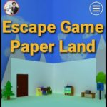 Escape Game Paper Land【Ryohei Narita / NAKAYUBI】 ( 攻略 /Walkthrough / 脫出)