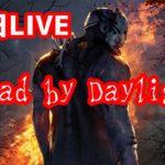 【参加型DBD】デッドバイデイライトのゲーム実況#165【ライブ配信】