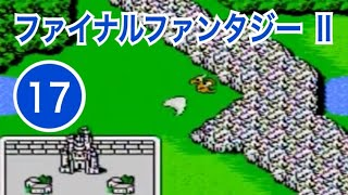 FC「ファイナルファンタジーⅡ」ゲーム実況 ⑰竜巻攻略!飛空艇GET!【ゲーム女子・初見プレイ】