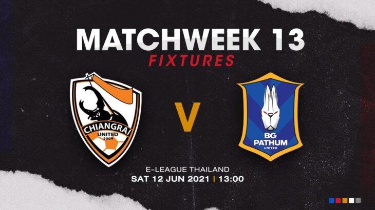 ライブ配信!!! Chiangrai F.C. (東京ヴェルディeスポーツ)vs BG Pathum United | E-LEAGUE 2021 | MATCHWEEK 13
